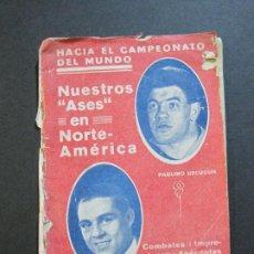 Coleccionismo deportivo: UZCUDUN & HILARIO MARTINEZ-BOXEO-CAMPEONATO MUNDIAL-CON FOTOS EN EL INTERIOR-VER FOTOS(V-20.157). Lote 203820935