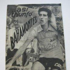 Coleccionismo deportivo: BAHAMONTES-CICLISTA-ASÍ TRIUNFO-REVISTA ANTIGUA DE CICLISMO-VER FOTOS-(V-20.078). Lote 204704292