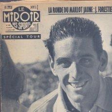 Coleccionismo deportivo: REVISTA DEPORTIVA LE MIROIR DES SPORTS JULIO 1957 TOUR. Lote 206759102
