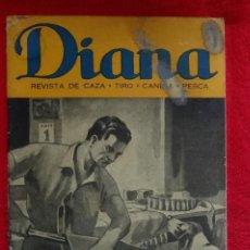 Coleccionismo deportivo: REVISTA DE CAZA, TIRO, CANINA Y PESCA, DIANA Nº 77 ARGENTINA MAYO 1946. Lote 207473686