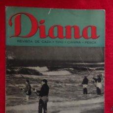 Coleccionismo deportivo: REVISTA DE CAZA, TIRO, CANINA Y PESCA, DIANA Nº 76 ARGENTINA ABRIL 1946. Lote 207474083
