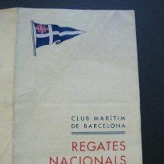 Coleccionismo deportivo: CLUB MARITIMO DE BARCELONA-REGATAS NACIONALES A VELA-PROGRAMA 1932-VER FOTOS-(V-20.427). Lote 207663792