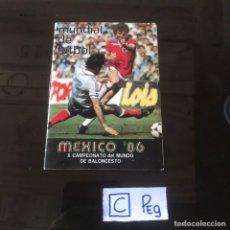 Coleccionismo deportivo: FOLLETO MEXICO 86. Lote 208342748