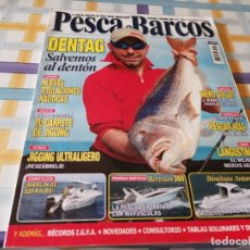Coleccionismo deportivo: REVISTA PESCA & BARCOS N°11 2008 DENTAG, CARRETES JIGGING, MERO GOLIAT, LANGOSTINO, BENETEAU ANTARES. Lote 210775746