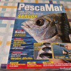 Coleccionismo deportivo: REVISTA PESCAMAR N°59 2008 SARGOS, BAILAS, DORADAS DIFICILES, LOS TUNIDOS, CEBOS, SPINNING. Lote 210780664