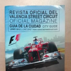 Coleccionismo deportivo: REVISTA OFICIAL VALENCIA STREET CIRCUIT FORMULA 1 F1 2012. Lote 210879664