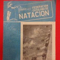Coleccionismo deportivo: BOLETIN FEDERACION CATALANA NATACION. Nº 136. AGOSTO 1955. Lote 211391824