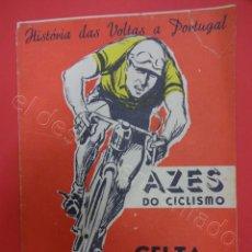 Coleccionismo deportivo: CICLISMO. HISTORIA DAS VOLTAS A PORTUGAL. AZES DO CICLISMO. REVISTA AÑOS 1950S. Lote 211396881