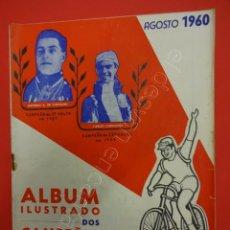 Coleccionismo deportivo: CICLISMO. ALBUM ILUSTRADO DOS CAMPEOES DE CICLISMO. AGOSTO 1960. REVISTA. Lote 211396939