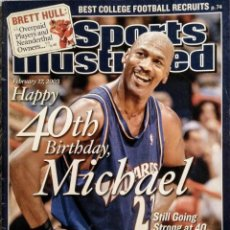 Coleccionismo deportivo: MICHAEL JORDAN - REVISTA ''SPORTS ILLUSTRATED'' - 40.º CUMPLEAÑOS (2003) - NBA. Lote 214231591