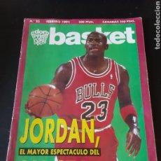 Coleccionismo deportivo: REVISTA 23 FEBRERO 1991 DON BASKET JORDAN EL MAYOR ESPECTÁCULO DEL ALL STARS. Lote 214627845