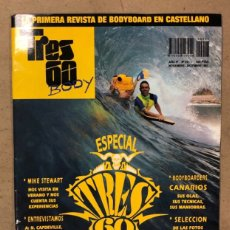 Coleccionismo deportivo: TRES 60 BODY N° 5 (1991). BODYBOARD. MIKE STEWART, CANARIOS, N. CAPDEVILLE, KENNETH UGALDE. Lote 170954264