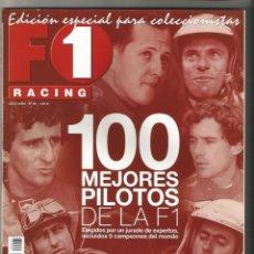 Coleccionismo deportivo: REVISTA F1 RACING FORMULA 1 - EDICIÓN ESPECIAL PARA COLECCIONISTAS - 100 MEJORES PILOTOS F1. Lote 216963210