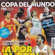 Coleccionismo deportivo: REVISTA DE LA COPA DEL MUNDO DE BALONCESTO FIBA 2014 Y POSTER GENERACION DE ORO DEL BASKET ESPAÑOL. Lote 218089495