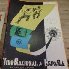 Coleccionismo deportivo: TENERIFE, REVISTA TIRO NACIONAL DE ESPAÑA, NOVIEMBRE 1962, Nº 70. Lote 219321976