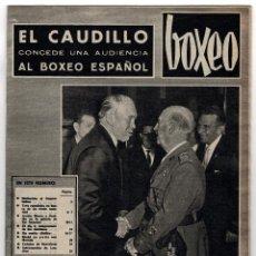 Coleccionismo deportivo: REVISTA BOXEO. FEBRERO 1967. EL CAUDILLO CONCEDE UNA AUDIENCIA AL BOXEO ESPAÑOL.. Lote 219429710