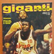 Collectionnisme sportif: GIGANTI DEL BASKET. ANNO XX N.2. FEBBRAIO 1985. THOMPSON: DALLA CBA AI SUCCESSI DI VARESE. Lote 219854858