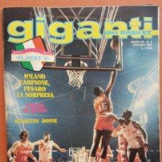 Collectionnisme sportif: GIGANTI DEL BASKET. ANNO XX N.6. GIUGNO 1985. MILANO CAMPIONE, PESARO LA SORPRESA. Lote 219854932