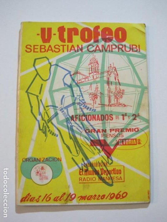 CICLISMO-V TROFEO SEBASTIAN CAMPRUBI-REVISTA PROGRAMA-AÑO 1969-VER FOTOS(V-22.289) (Coleccionismo Deportivo - Revistas y Periódicos - otros Deportes)