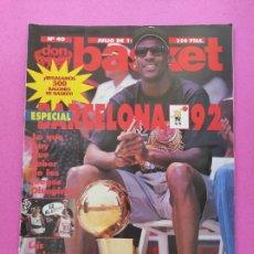 Coleccionismo deportivo: REVISTA DON BASKET Nº 40 1992 CHICAGO BULLS NBA 92 MICHAEL JORDAN POSTER - ESPECIAL JJOO BARCELONA. Lote 220807412