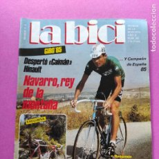 Collezionismo sportivo: REVISTA LA BICI Nº 38 1985 HINAULT GANDOR GIRO ITALIA 85 - TOUR FRANCIA - NAVARRO CAMPEON ESPAÑA. Lote 221524400