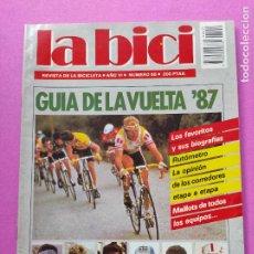 Coleccionismo deportivo: ESPECIAL GUIA VUELTA A ESPAÑA 87 REVISTA LA BICI Nº 55 1987 - ETAPAS PARTICIPANTES EQUIPOS RECORRIDO. Lote 221524938