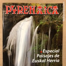 Coleccionismo deportivo: PYRENAICA N° 239 (2010). ESPECIAL PAISAJES DE EUSKAL HERRIA.. Lote 221944832