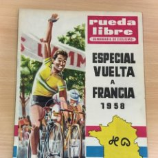 Coleccionismo deportivo: REVISTA RUEDA LIBRE - SEMANARIO DE CICLISMO Nº 12 - ESPECIAL VUELTA A FRANCIA 1958 - ANTES DEL TOUR. Lote 222114778