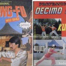 Coleccionismo deportivo: REVISTAS DE ARTES MARCIALES ''DÉCIMO DAN. PROFESSIONAL'' - ESPECIALES KUNG-FU / WU-SHU. Lote 61867744