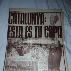Coleccionismo deportivo: ANTIGUO PERIÓDICO DICEN 14 MAYO AÑO 1982 CATALUNYA ESTA ES TU COPA. Lote 222453323