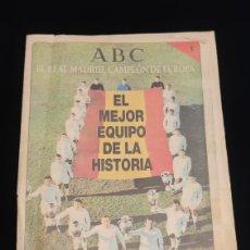 Coleccionismo deportivo: EL REAL MADRID,CAMPEON DE EUROPA,PERIODICO ABC, N° 1. EL MEJOR EQUIPO DE LA HISTORIA.. Lote 222528428