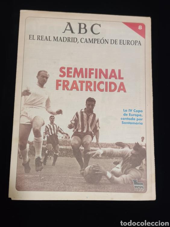 EL REAL MADRID,CAMPEON DE EUROPA,PERIODICO ABC, N° 8. SEMIFINAL FRATRICIDA. (Coleccionismo Deportivo - Revistas y Periódicos - otros Deportes)