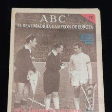 Coleccionismo deportivo: EL REAL MADRID,CAMPEON DE EUROPA,PERIODICO ABC, N° 12. DOS ARBITROS INGLESES ROMPEN LA RACHA.. Lote 222545568