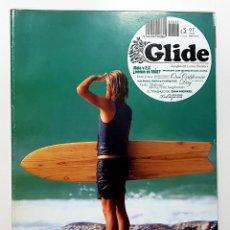 Coleccionismo deportivo: REVISTA GLIDE. LONGBOARD Y OTROS FLOTANTES. Nº 7 2008.BETANCORT,ABELEDO,DAN MERKEL,GABI MALONE.SURF. Lote 224767242