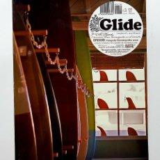 Coleccionismo deportivo: REVISTA GLIDE. LONGBOARD Y OTROS FLOTANTES. Nº 8 2009.AL HUNT,JOSEAN LIZARRAGA,DANIEL ALVITE.SURF. Lote 224767811