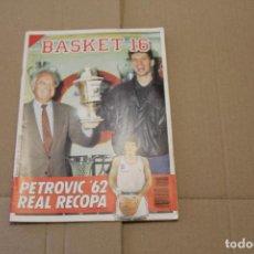 Collezionismo sportivo: BASKET 16 Nº 77, ESPECIAL RECOPA REAL MADRID, PETROVIC, , REVISTA DE BASKET. Lote 225050970