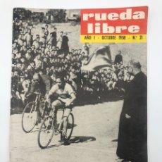 Collectionnisme sportif: REVISTA RUEDA LIBRE AÑO 1 OCTUBRE 1958 NÚMERO 21 CICLISMO. Lote 229216555