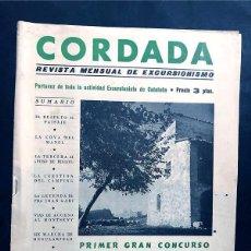 Coleccionismo deportivo: CORDADA / REVISTA DE EXCURSIONISMO - MONTAÑISMO / AÑOS 50 / RIGLOS - HUESCA / MONTSENY. Lote 230898335