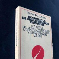 Coleccionismo deportivo: FERNANDO CLAUDIN / LA EXCLUSION DE CLAUDIN Y SEMPRUN DEL PARTIDO COMUNISTA / VIEJO TOPO 1978. Lote 230900915