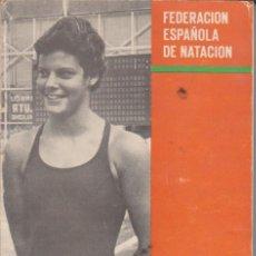 Collezionismo sportivo: ANUARIO FEDERACION ESPAÑOLA DE NATACION 1974. Lote 231348855