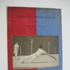 Coleccionismo deportivo: FEDERACION INTERNACIONAL DE PELOTA VASCA-BOLETIN Nº 1-ENERO 1949-VER FOTOS-(V-22.408). Lote 231395100