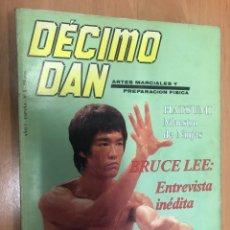 Coleccionismo deportivo: REVISTA ARTES MARCIALES DECIMO DAN Nº 5 BRUCE LEE ENTREVISTA INEDITA. Lote 236504670