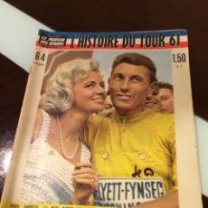 Coleccionismo deportivo: ANTIGUA REVISTA LA HISTORIA DEL TOUR 1961 TOTALMENTE ORIGINAL DE LA ÉPOCA. Lote 236683415