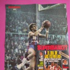 Coleccionismo deportivo: REVISTA SUPERBASKET Nº 1 1986 - POSTER EPI BARÇA - ALL STAR GAME NBA 86 - PRIMER NUMERO SUPER BASKET. Lote 236942815