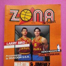 Coleccionismo deportivo: REVISTA ZONA DE BASKET Nº 1 1986 MUNDOBASKET ESPAÑA 86 - POSTER MARTIN JIMENEZ - MALAGA - LARRY BIRD. Lote 236944830