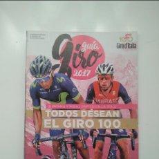 Coleccionismo deportivo: CICLISMO A FONDO GUIA GIRO 2017. PERFECTO ESTADO. Lote 236982290