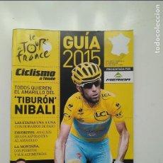 Coleccionismo deportivo: CICLISMO A FONDO GUIA TOUR DE FRANCIA 2015. POSTER RUI COSTA. PERFECTO ESTADO. Lote 236986430