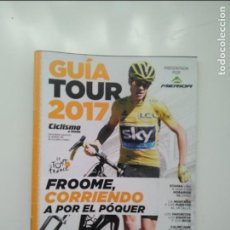 Coleccionismo deportivo: CICLISMO A FONDO GUIA TOUR DE FRANCIA 2017. POSTER ION IZAGIRRE. PERFECTO ESTADO. Lote 236987130