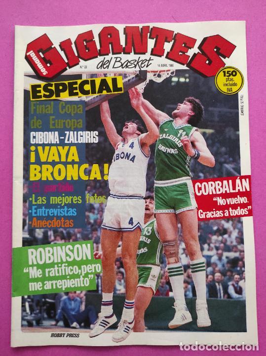 REVISTA GIGANTES BASKET Nº 23 1986 CIBONA-ZALGUIRIS FINAL COPA EUROPA POSTER NBA - CORBALAN ROBINSON (Coleccionismo Deportivo - Revistas y Periódicos - otros Deportes)