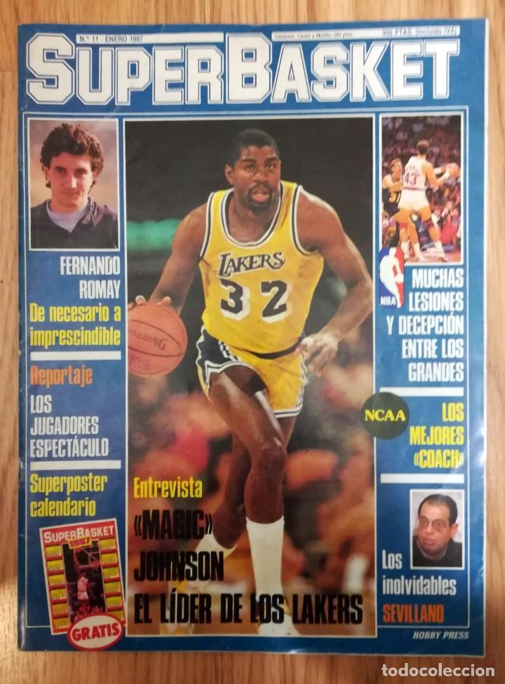 REVISTA SUPERBASKET 1ª SERIE Nº 11 ENERO 1987 ENTREVISTA MAGIC JOHNSON CONTIENE POSTER (Coleccionismo Deportivo - Revistas y Periódicos - otros Deportes)